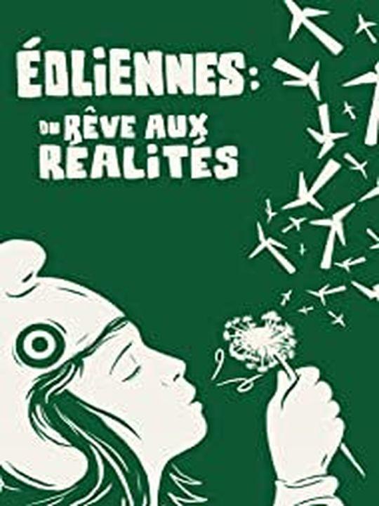 EOLIENNES : DU REVE AUX REALITES